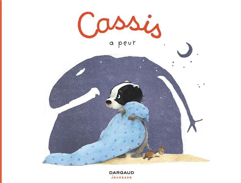 Cassis T.2 ; Cassis a peur