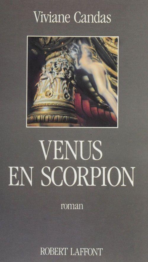 Venus en scorpion  - Viviane Candas
