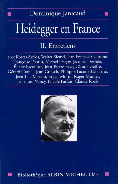 Heidegger en france - tome 2 - entretiens