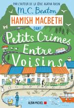 Vente Livre Numérique : Hamish Macbeth 9 - Petits crimes entre voisins  - M. C. Beaton