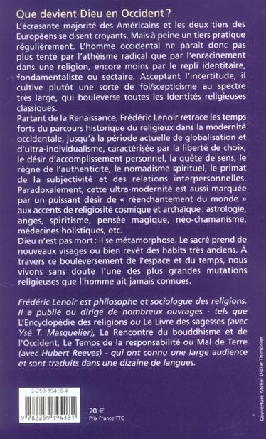 Les métamorphoses de Dieu ; la nouvelle spiritualité occidentale