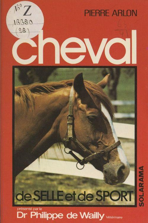 Le cheval de selle et de sport