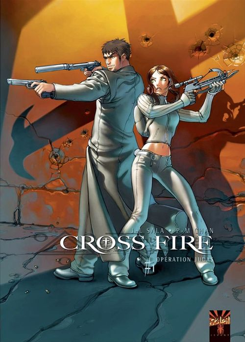 Cross fire T.1 ; opération Judas