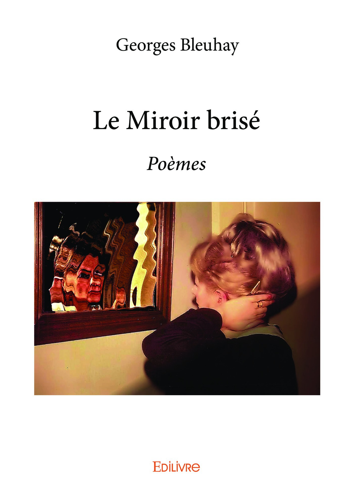 Le miroir brise