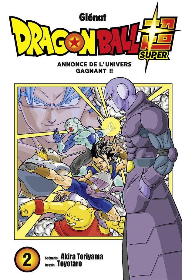 Dragon Ball Super T.2 ; Annonce De L'Univers Gagnant !!