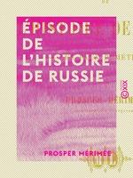 Vente Livre Numérique : Épisode de l'histoire de Russie  - Prosper Mérimée