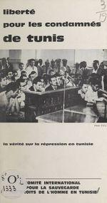 Liberté pour les condamnés de Tunis