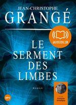Vente AudioBook : Le serment des Limbes  - Jean-Christophe Grangé