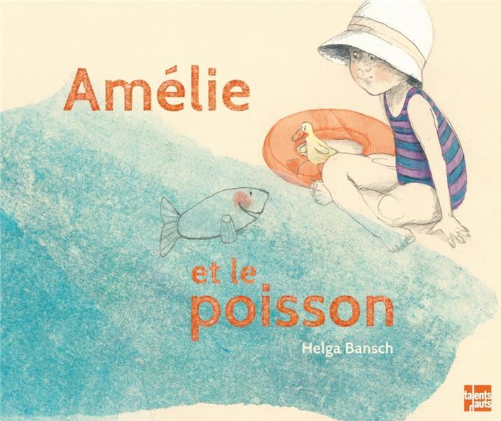 Amelie Et Le Poisson