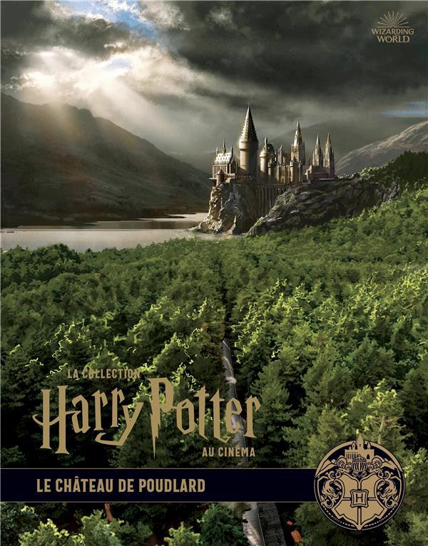 La collection Harry Potter au cinéma T.6 ; le château de Poudlard