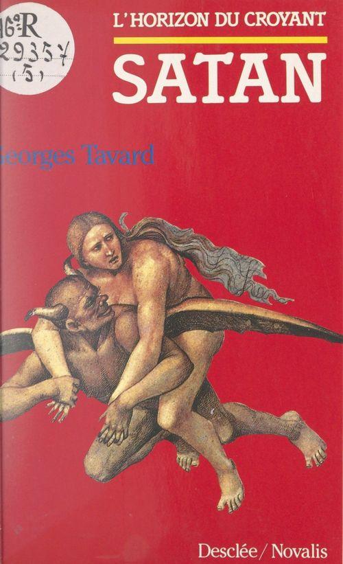 Satan  - Georges Tavard