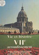 Vie et histoire du VIIe arrondissement : Saint-Thomas-d'Aquin, Invalides, École militaire, Gros-Caillou