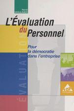 Vente Livre Numérique : L'évaluation du personnel : pour la démocratie dans l'entreprise  - René Moulinier