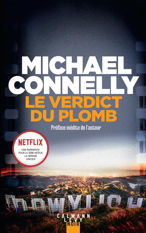 Le verdict du plomb  - Michael CONNELLY