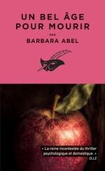 Vente EBooks : Un bel âge pour mourir  - Barbara Abel