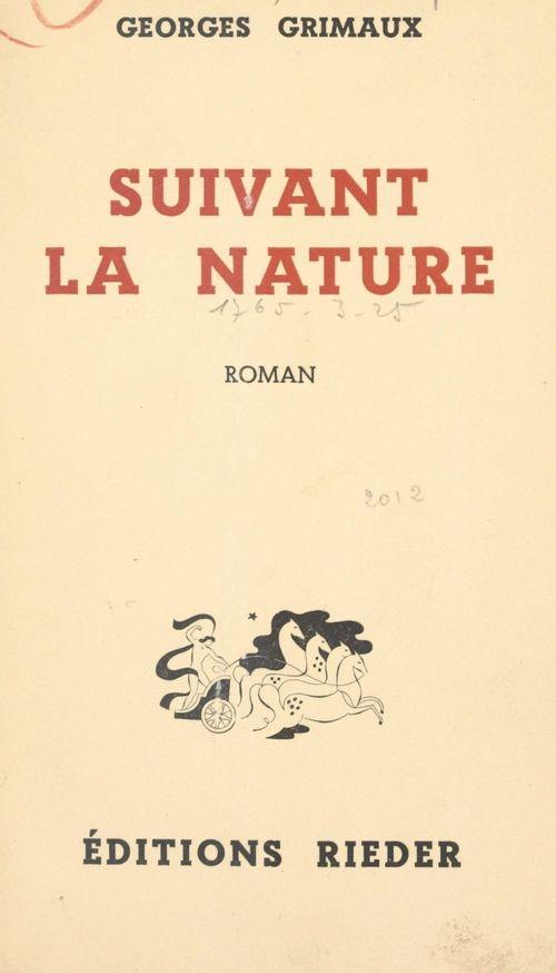 Suivant la nature  - Georges Grimaux