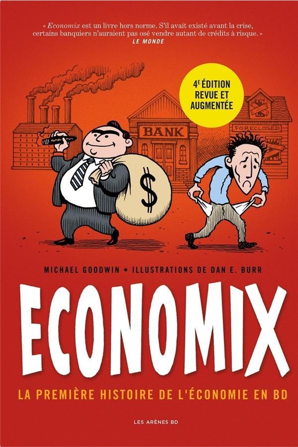 Economix : la première histoire de l'economie en BD (4e édition)