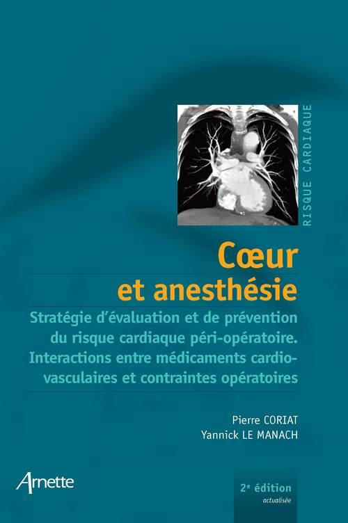 Coeur et anesthesie 2eme edition - strategie d'evaluation et de prevention du risque cardiaque peri-