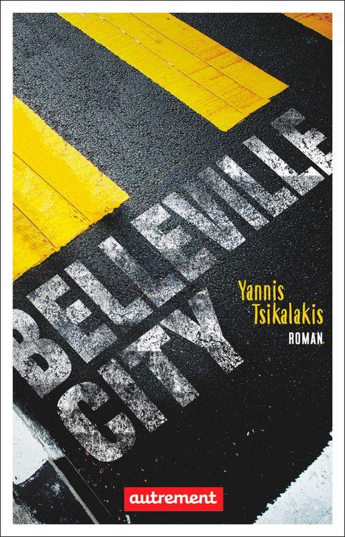 Belleville City  - Yannis Tsikalakis