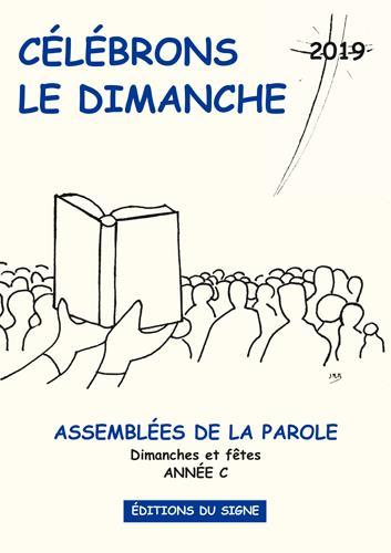CELEBRONS LE DIMANCHE (EDITION 2019)