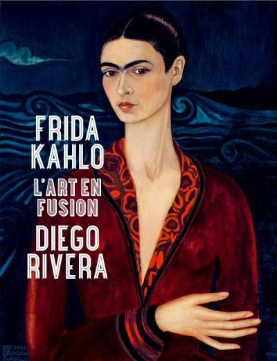 Frida Kahlo ; Diego Rivera ; l'art en fusion