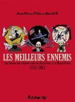 Vente EBooks : Les meilleurs ennemis (L'Intégrale) - Une histoire des relations entre les États-Unis et le Moyen-Orient (1783-2013)  - David B.