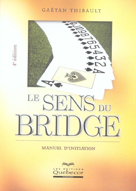 Le sens du bridge (4e édition)