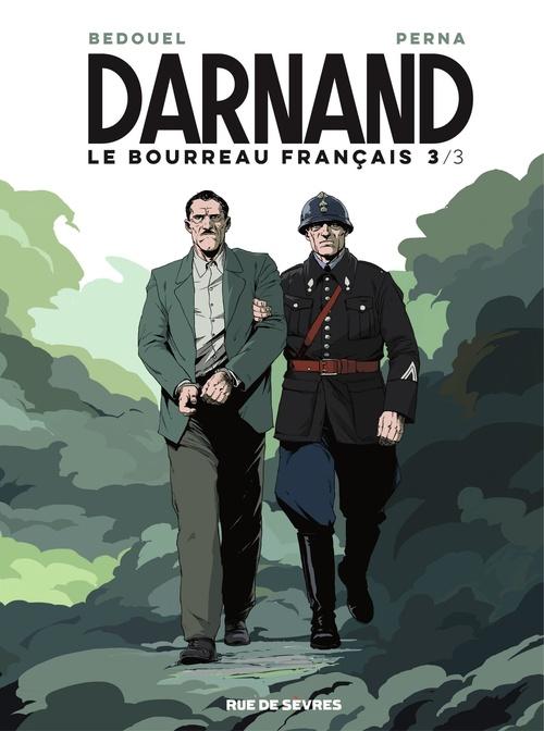 Darnand, le bourreau français t.3