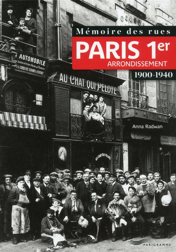Mémoire des rues ; Paris 1er arrondissement ; 1900-1940