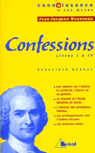 Confessions, de Jean-Jacques Rousseau ; livres I à IV