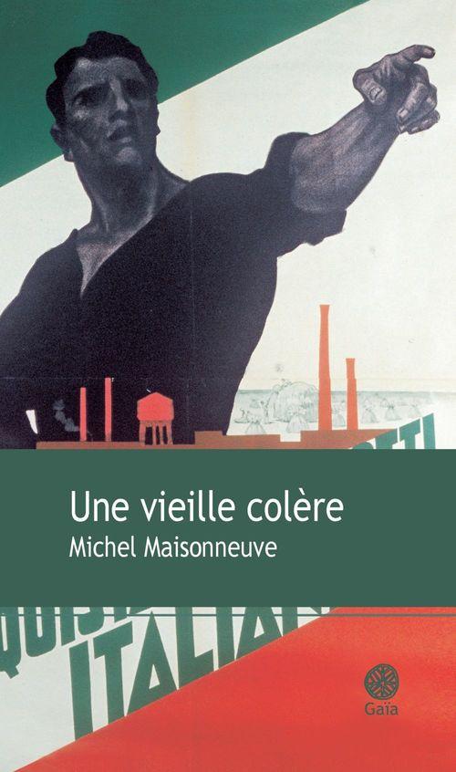 Une vieille colère  - Michel Maisonneuve