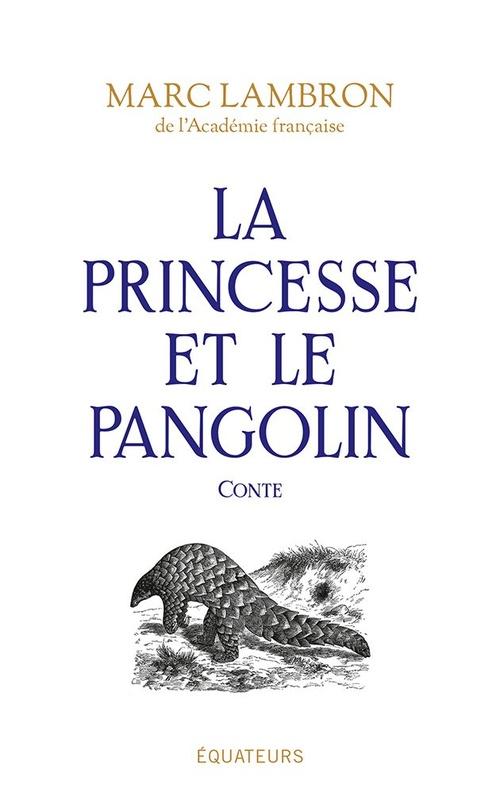 La princesse et le pangolin