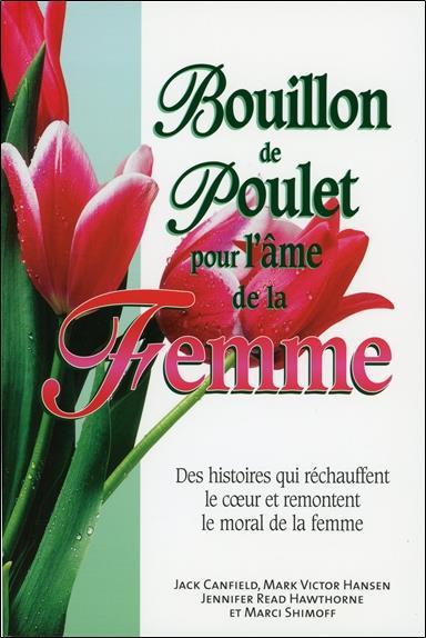 Bouillon De Poulet Pour L'Ame De La Femme