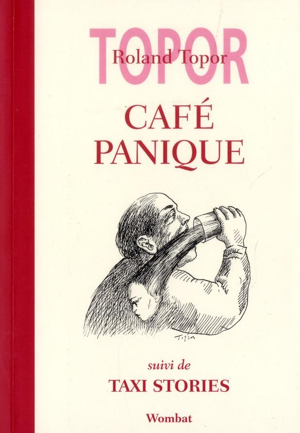 Café panique ; taxi stories
