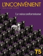 Vente EBooks : L'Inconvénient. No. 75, Hiver 2019  - Alain Roy - Normand Baillargeon - Patrick Nicol - Isabelle Daunais - Mathieu Bélisle - Patrick Moreau - Ugo Gilbert Tremblay
