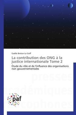 La contribution des ONG à la justice internationale t.2