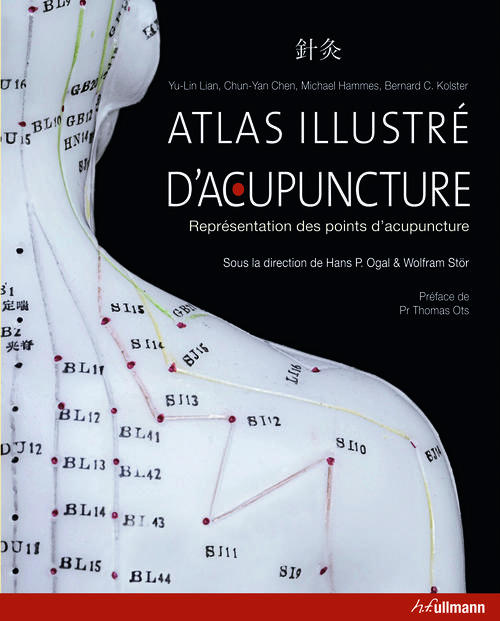 Atlas illustre d'acupuncture ; représentation des points d'acupuncture