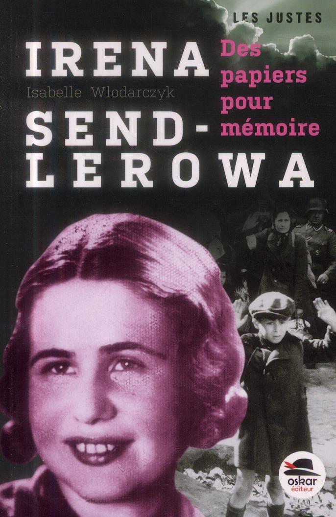 Irena Sendlerowa ; des petits papiers pour la mémoire