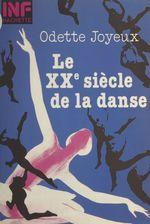 Le XXe siècle de la danse