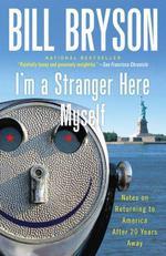 Vente EBooks : I'm a Stranger Here Myself  - Bill Bryson