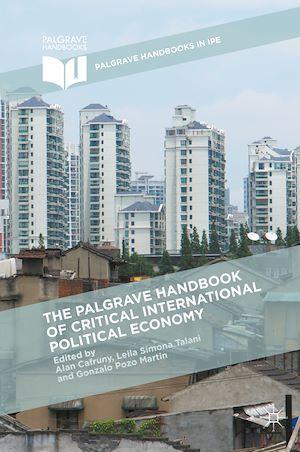 The Palgrave Handbook of Critical International Political Economy