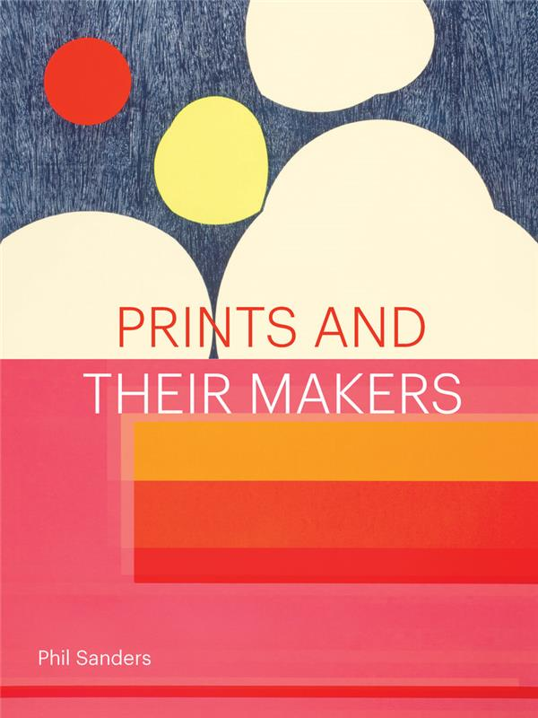 Prints and their makers