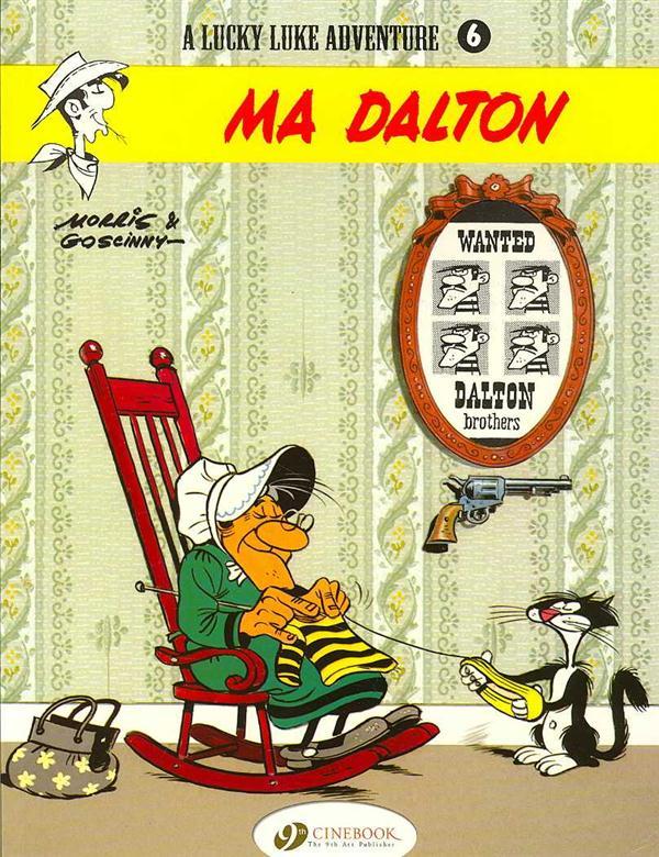 Lucky Luke T.6 ; Ma Dalton