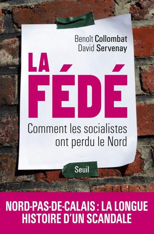 La Fédé ; comment les socialistes ont perdu le Nord