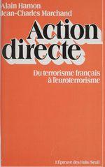 Vente EBooks : Action directe  - Alain Hamon - Jean-Charles Marchand