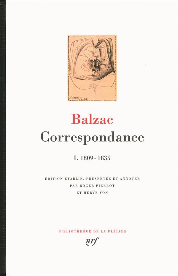 BALZAC HONOR DE - CORRESPONDANCE T.1  -  1809-1835