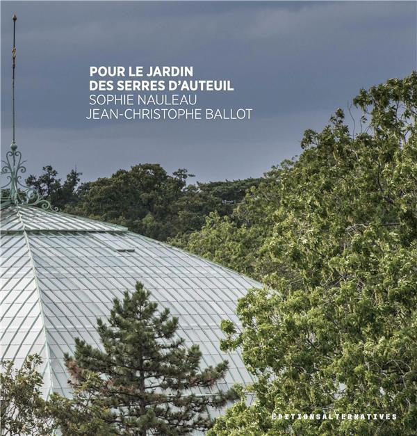 Pour le jardin des serres d'Auteuil