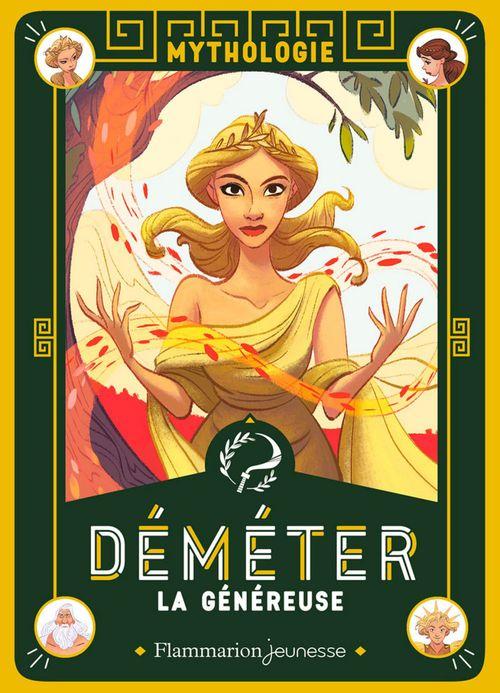 mythologie ; Déméter, la généreuse