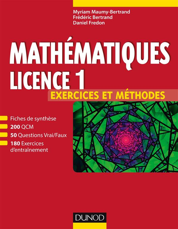 Mathématiques L1 ; exercices et méthodes