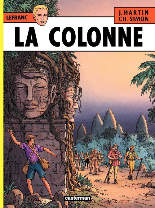 Lefranc (Tome 14) - La colonne  - Jacques Martin  - Martin/Simon Jacques